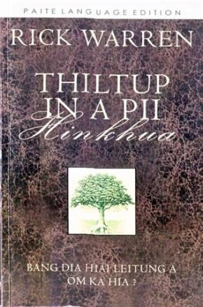 Book: Thiltup In A Pii Hinkhua |Paite Language Edition|By Rick Warren
