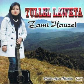 Music Video Album review: Tullel Lawkta by Zami Hauzel